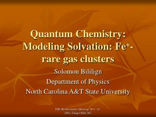 Quantum Chemistry: Modeling Solvation: Fe + -rare gas clusters