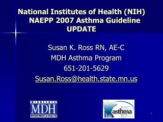 National Institutes of Health NIH    NAEPP 2007 Asthma Guideline UPDATE