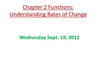 Chapter 2 Functions: Understanding Rates of Change