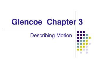Glencoe  Chapter 3
