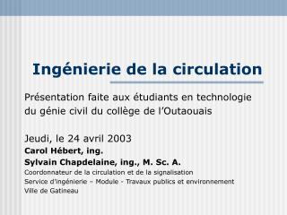 Ing�nierie de la circulation