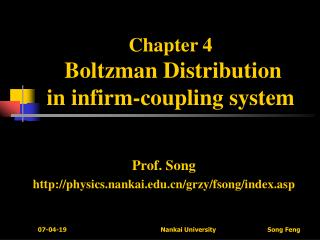 Chapter 4 Boltzman Distribution  in infirm-coupling system