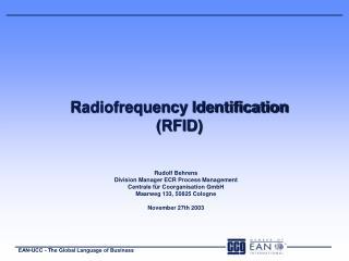 Radiofrequency Identification  (RFID)