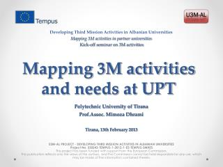 Mapping 3M activities and needs at UPT