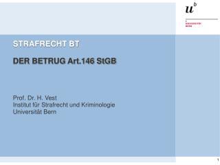 STRAFRECHT BT DER BETRUG Art.146 StGB