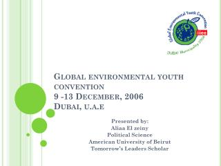 Global environmental youth convention 9 -13 December, 2006  Dubai, u.a.e