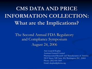 CMS DATA AND PRICE INFORMATION COLLECTION: What are the Implications?