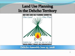 Dehcho Assembly June 23, 2008