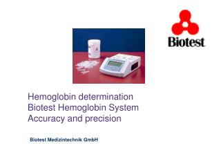 Hemoglobin determination   Biotest Hemoglobin System Accuracy and precision
