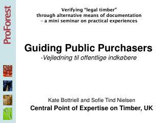 Guiding Public Purchasers -Vejledning til offentlige indk øbere