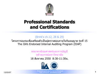 Professional Standards  and Certifications