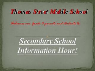 Secondary School Information Hour!