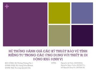 SVTH:  Nguyễn Lê Vĩnh  (50703004) Nguyễn Ngọc Tuấn  (50702771) Lê Nguyễn Duy Vũ  (50703018)