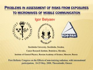 Problems in assessment of risks from exposures to microwaves of mobile communication