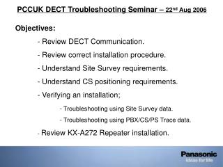 PCCUK DECT Troubleshooting Seminar –  22 nd  Aug 2006