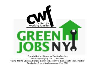 Emmaia Gelman, Center for Working Families emmaia@cwfny // (917) 517-3627