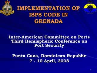 IMPLEMENTATION OF  ISPS CODE IN GRENADA