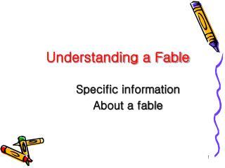 Understanding a Fable