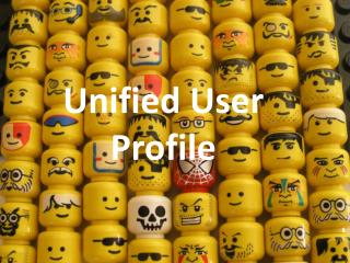 Unified User Profile