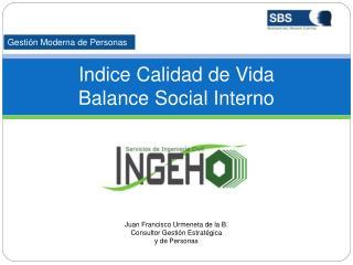 I ndice  Calidad de Vida Balance Social Interno
