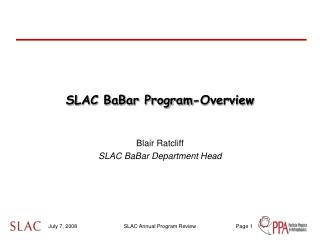 SLAC BaBar Program-Overview