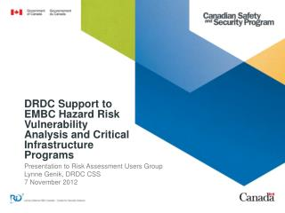 DRDC Support to EMBC Hazard Risk Vulnerability Analysis and Critical Infrastructure Programs