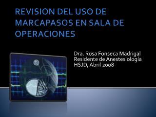REVISION DEL USO DE MARCAPASOS EN SALA DE OPERACIONES