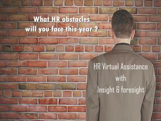 What HR obstacles  will you face this year ?