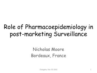 Role of Pharmacoepidemiology in post-marketing Surveillance