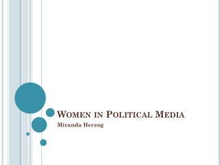 Women in Political Media