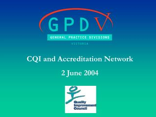 CQI and Accreditation Network  2 June 2004