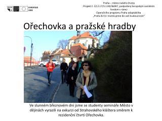 Ořechovka a pražské hradby