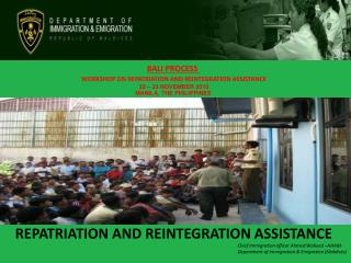 REPATRIATION AND REINTEGRATION ASSISTANCE
