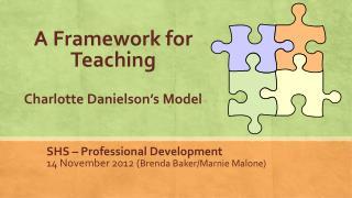 A Framework for Teaching Charlotte Danielson's Model