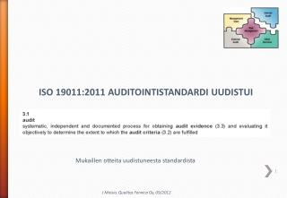ISO 19011:2011 AUDITOINTISTANDARDI UUDISTUI