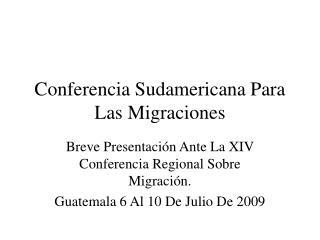 Conferencia Sudamericana Para Las Migraciones