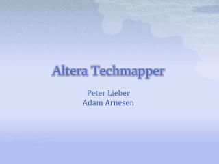 Altera  Techmapper