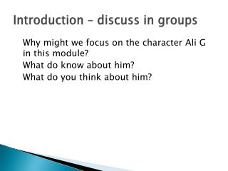 Introduction – discuss in groups
