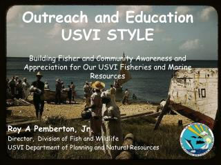Outreach and Education USVI STYLE