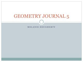 GEOMETRY JOURNAL 5