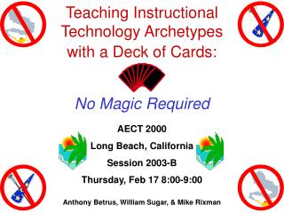 Teaching Instructional  Technology Archetypes  with a Deck of Cards: