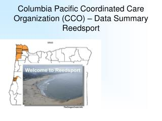 Columbia Pacific Coordinated Care Organization (CCO) – Data Summary Reedsport