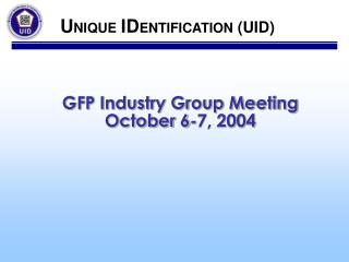 GFP Industry Group Meeting October 6-7, 2004