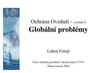 Ochrana Ovzduší  -  cvičení 4 Globální problémy