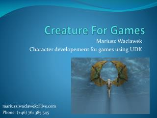 Creature  For Games