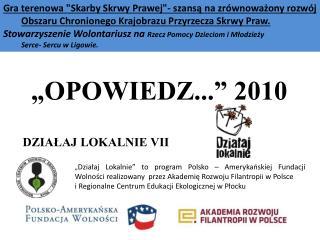 """""""OPOWIEDZ..."""" 2010"""
