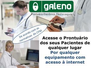 Acesse o Prontuário dos seus Pacientes de qualquer lugar