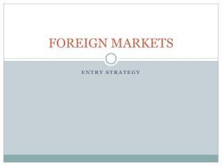 FOREIGN MARKETS