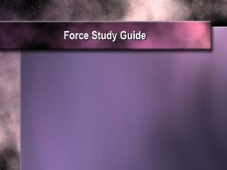 Force Study Guide