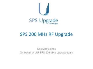SPS 200 MHz RF Upgrade